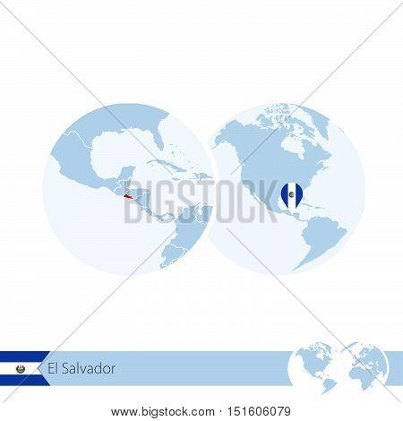 El Salvador On World Globe With Flag And Regional Map Of El Salvador.