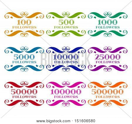 Vector Set of color followers badges with numbers over white. Easy use and recolor elements for your design.