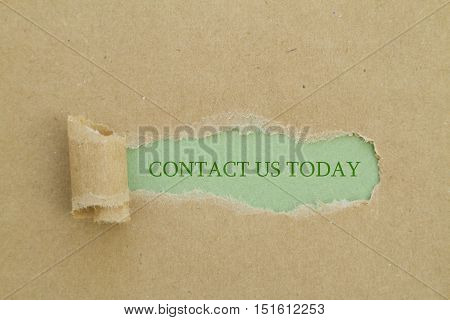 CONTACT US TODAY written under torn paper.