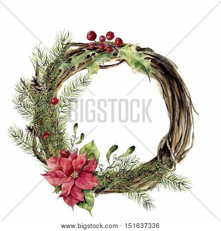 Watercolor christmas wreath with decor. New year tree and wood branch wreath with holly, mistletoe and poinsettia for design, print or background.