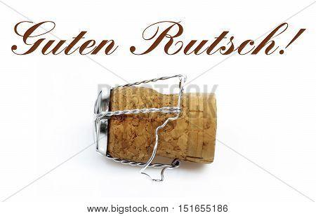 German Language Happy New Year - Guten Rutsch - 2017 Greetings on white Background