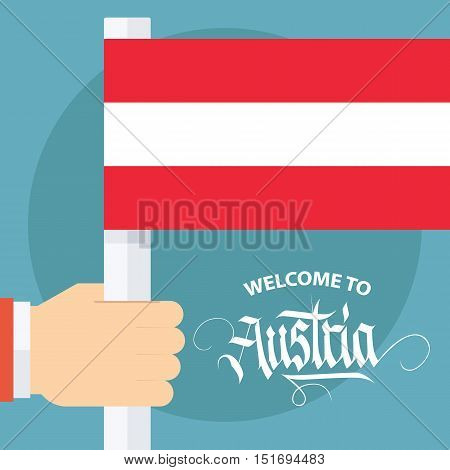 Welcome to Austria card with male hand holding Austrian flag. Vector illustration.