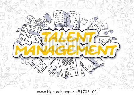 Yellow Inscription - Talent Management. Business Concept with Doodle Icons. Talent Management - Hand Drawn Illustration for Web Banners and Printed Materials.