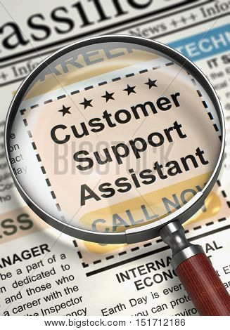 Customer Support Assistant - Vacancy in Newspaper. Column in the Newspaper with the Small Advertising of Customer Support Assistant. Concept of Recruitment. Blurred Image. 3D Rendering.