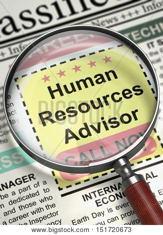 Human Resources Advisor - Small Advertising in Newspaper. Human Resources Advisor - Close View of Searching Job in Newspaper with Magnifier. Job Search Concept. Selective focus. 3D Illustration.