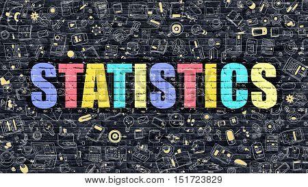 Statistics Concept. Statistics Drawn on Dark Wall. Statistics in Multicolor Doodle Design. Statistics Concept. Modern Illustration in Doodle Design Style of Statistics. Statistics Business Concept.