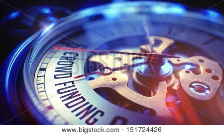 Vintage Watch Face with Crowd Funding Wording on it. Business Concept with Vintage Effect. Crowd Funding. on Pocket Watch Face with Close Up View of Watch Mechanism. Time Concept. Film Effect. 3D.