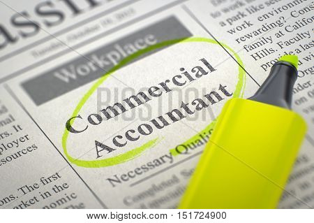 Commercial Accountant - Vacancy in Newspaper, Circled with a Yellow Highlighter. Blurred Image. Selective focus. Job Search Concept. 3D Rendering.