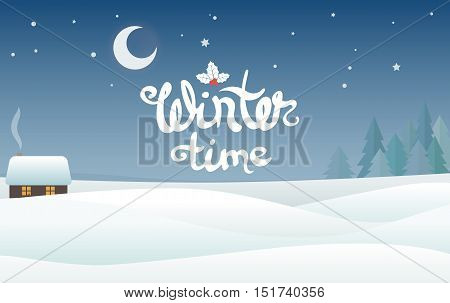 winter landscape with a lodge and flat styled trees, vector background. Color illustration with isolated lettering -wintertime- or you can paste your text or leave an empty space.