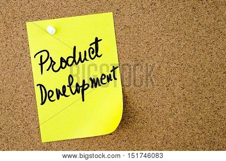 Product Development Text Written On Yellow Paper Note