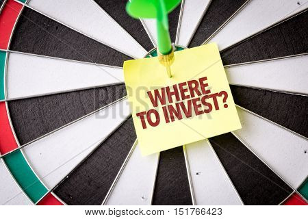 Where to Invest?