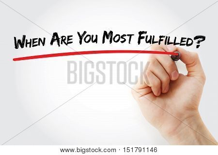 Hand Writing When Are You Most Fulfilled?