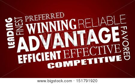 Advantage Benefits Competitive Edge Words Collage 3d Illustration
