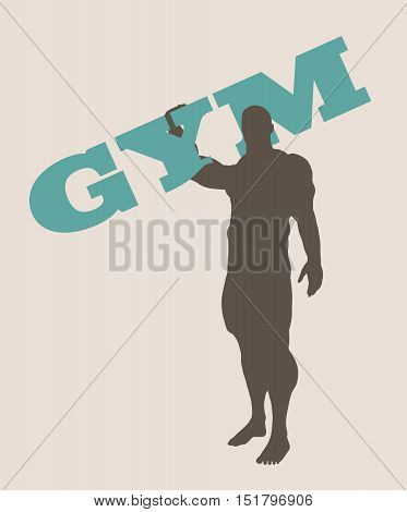 Muscular man holding gym word. Vector silhouette. Bodybuilding relative image