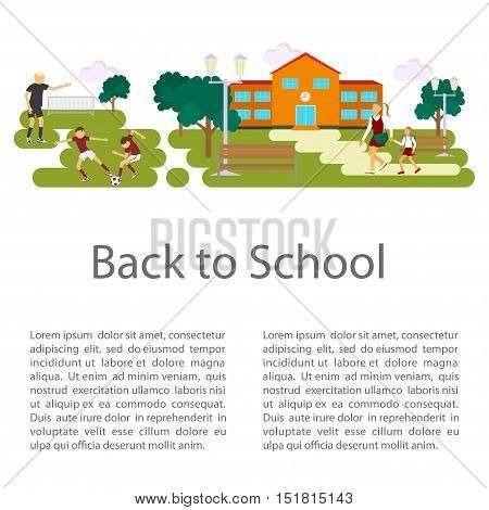 Back to school concept. Flat style vector isolated illustration of schoolyard, with schoolhouse, soccer stadium and pair of students child walking to school. Place for your text. eps 10