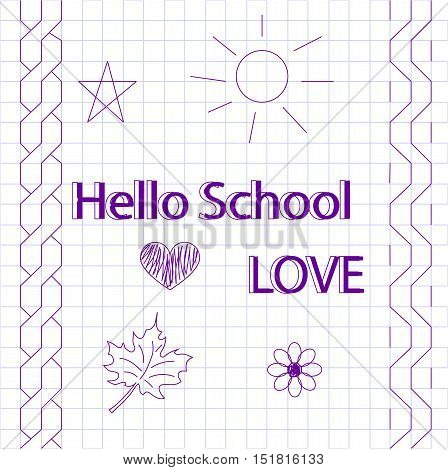 freehand drawing: hi school. With drawings in a notebook. Vector illustration