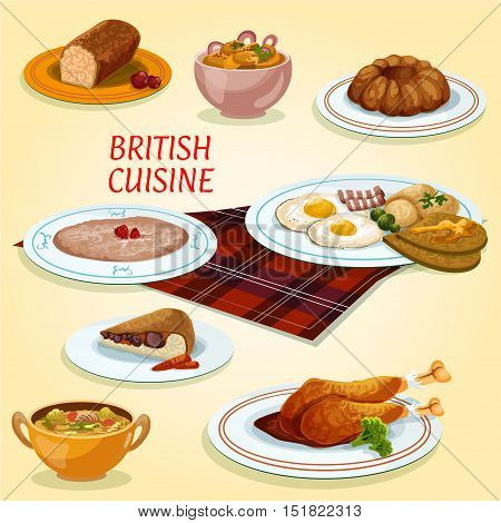 British cuisine icon with fried eggs and bacon, steak and kidney pie, turkey with cranberry sauce, pudding, oatmeal porridge, gingerbread cake, scottish lamb soup, potato and anchovy salad