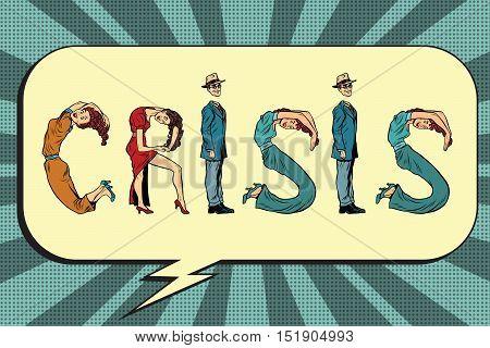 Crisis, letters business people, pop art retro vector illustration. businessman font