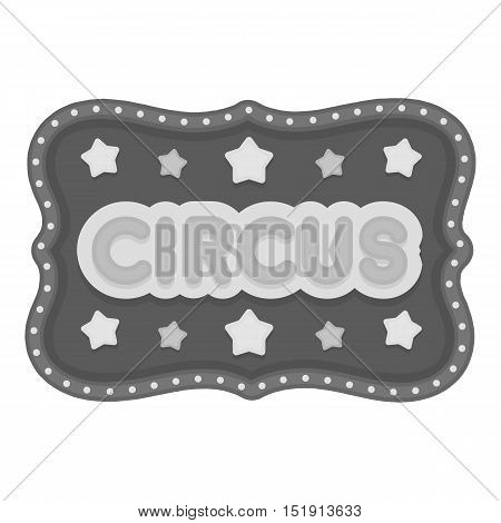 Circus banner icon in monochrome style isolated on white background. Circus symbol vector illustration.