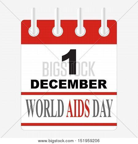 World aids day. First December. calendar sheet.