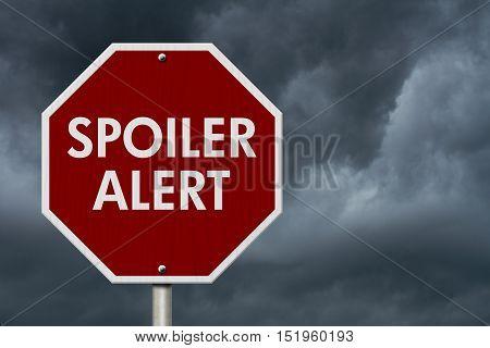 Spoiler Alert red stop highway road sign Red stop road sign with words Spoiler Alert with stormy sky background 3D Illustration