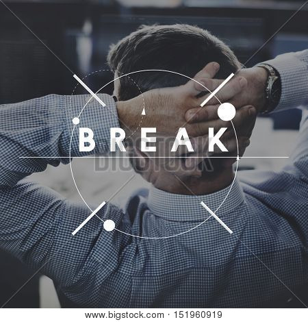 Break Free Time Relaxation Rest Concept