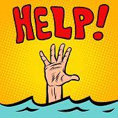 Hand Sinking Help. Comic Cartoon Pop Art Retro Vector Illustration Drawing poster