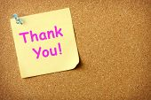 picture of thank you note  - Thank You note pinned to corkboard background - JPG