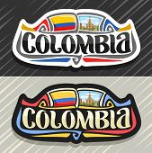 Vector Logo For Colombia Country, Fridge Magnet With Colombian Flag, Original Brush Typeface For Wor poster