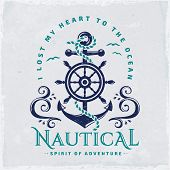 Vintage Emblem With Anchor, Steering Wheel, Sea Waves And Quote i Lost My Heart To The Ocean. Naut poster