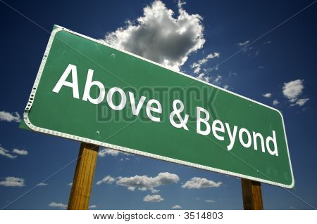 Above And Beyond Road Sign