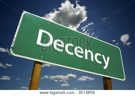 Decency Road Sign