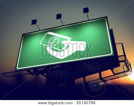 Icon of Money in the Hand on Green Billboard.