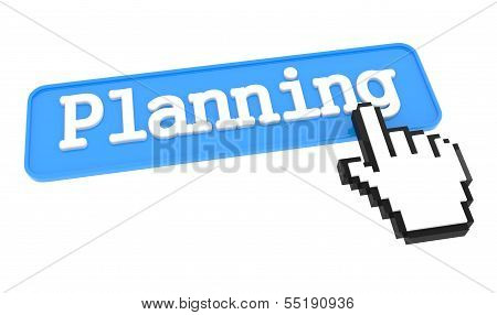 Planning Button with Hand Cursor.
