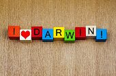 I Love Darwin, Australia - Sign Series for Travel or Charles Darwin