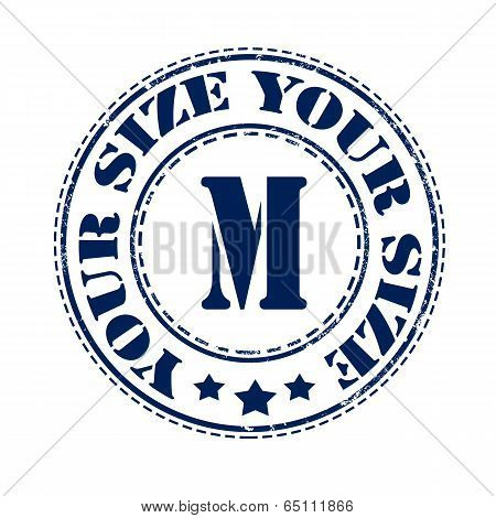 Your Size M Stamp