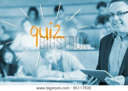 The word quiz against lecturer standing in front of his class in lecture hall