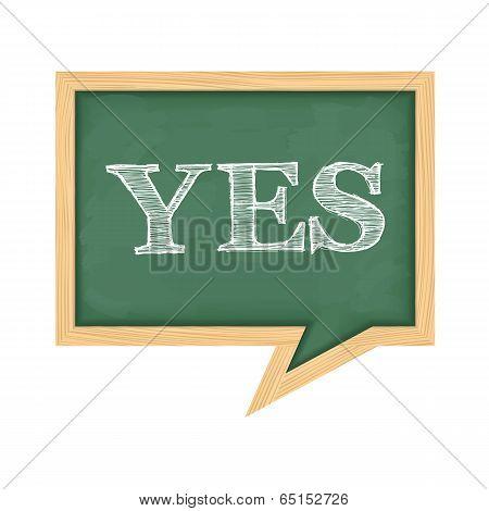Blackboard With Word Yes