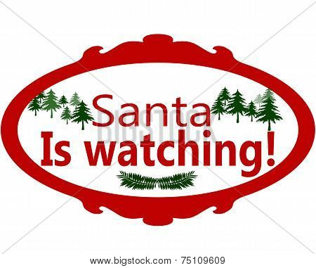 Santa Is Watching