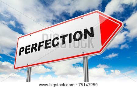 Perfection on Red Road Sign.