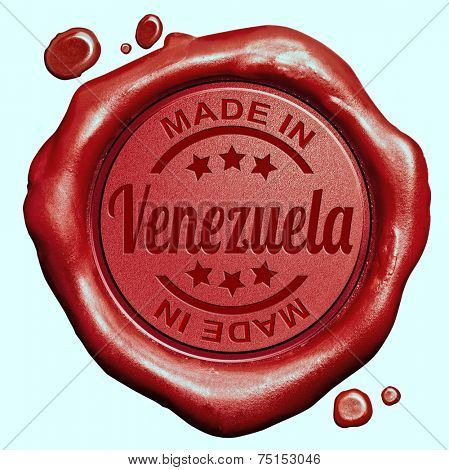 Made in Venezuela red wax seal or stamp, quality label