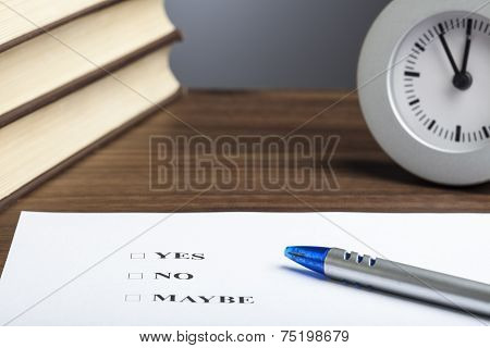 Bullet Pen, Books,  Clock, Yes No Maybe Decision