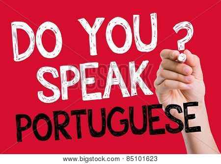 Do you speak Portuguese written on the wipe board