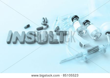 Medicines with word Insult on colorful background