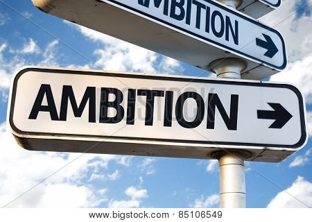 Ambition direction sign on sky background