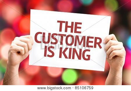 The Customer is King card with colorful background with defocused lights