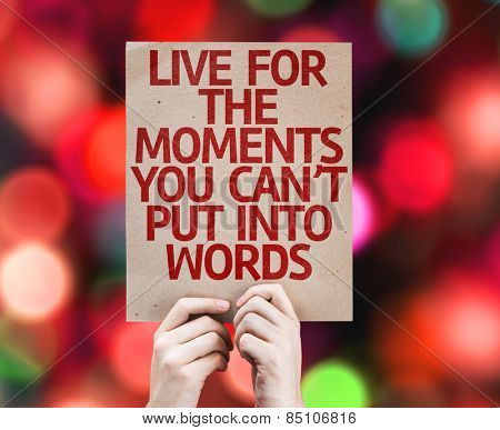Live for the Moments You Can't Put Into Words card with colorful background with defocused lights