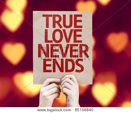 True Love Never Ends card with heart bokeh background