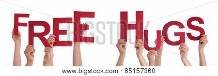 People Hands Holding Red Word Free Hugs
