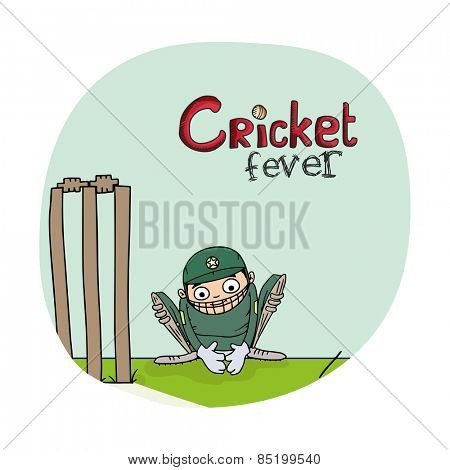 Cartoon of a wicket keeper sitting behind stumps for Cricket Fever.